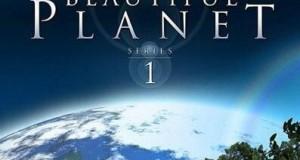 [德语双字]人文地理纪录片:美丽星球 第一季 Beautiful Planet Season 1(6集)下载