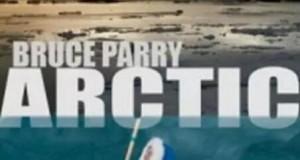 [英语中字]人文地理纪录片:bbc-与布鲁斯帕里游北极Arctic with Bruce Parry 全5集