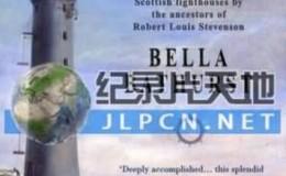 [英语中字]古迹纪录片:bbc 史蒂文森的灯塔 The Lighthouse Stevensons (2011) 全1集 720P