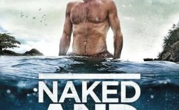 [英语中字]德爷版荒野求生!只身在荒岛60天 Naked and Marooned with Ed Stafford (2013) 全4集完整版1080P