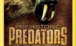 [英语中字]动物世界纪录片:史前掠食动物 Prehistoric Predators (2007) 全7集 1080P