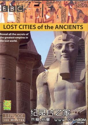 [国语中字]历史探秘纪录片:BBC消失的古文明 Lost Cities of the Ancients 全3集 高清720P下载图片 No.1