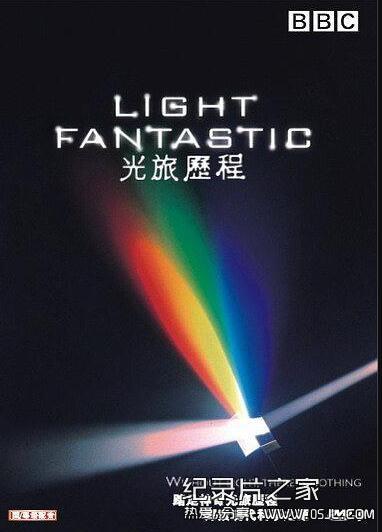 [国英双语]天文科学纪录片:BBC-光的故事 Light Fantastic 全4集下载图片 No.1