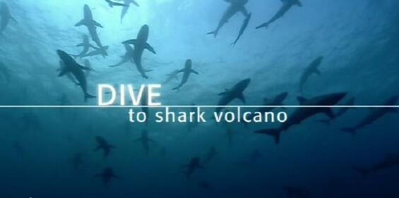 [英语中英字幕]海底探秘纪录片:bbc-2005.探潜鲨鱼火山 BBC Dive To Shark Volcano 全1集图片 No.1