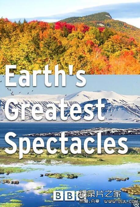 【英语中英字幕】自然奇观纪录片:bbc-地球最壮观的景色 Earth's Greatest Spectacles 第一季全3集 超清1080P图片 No.1
