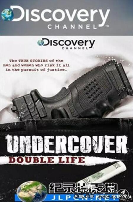 [英语中字]探索频道纪录片:卧底人生 Undercover: Double Life (2009) 全11集下载图片 No.1