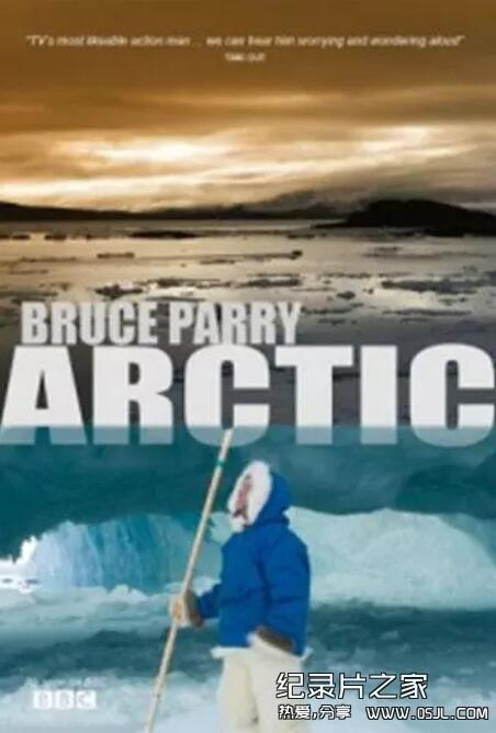 [英语中字]人文地理纪录片:bbc-与布鲁斯帕里游北极Arctic with Bruce Parry 全5集图片 No.1