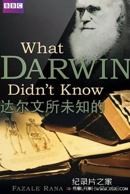 [英语中字]历史探秘纪录片:BBC-达尔文所未知的 What Darwin Didn't Know 全1集图片 No.1