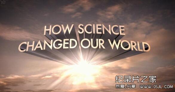 [英语中字]科学探秘纪录片:科学如何改变我们的世界 How Science Changed Our World 全1集图片