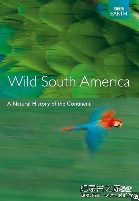 [英语中字]bbc纪录片:野性南美洲 Wild South America (2000) 全6集图片 No.1