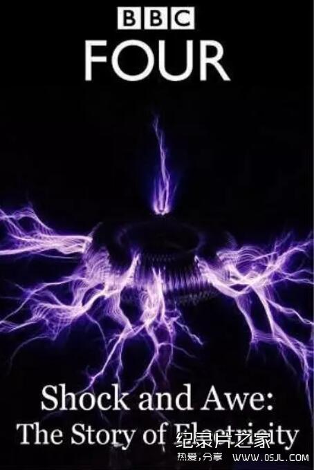 [英语中字]科学探秘纪录片:bbc-电的故事 Shock and Awe: The Story of Electricity (2011) 全3集 1080P图片