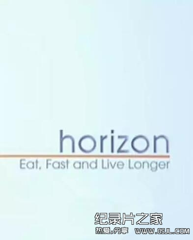 [英语中英字幕]bbc-节食与长寿 Horizon: Eat, Fast and Live Longer (2012) 全1集图片