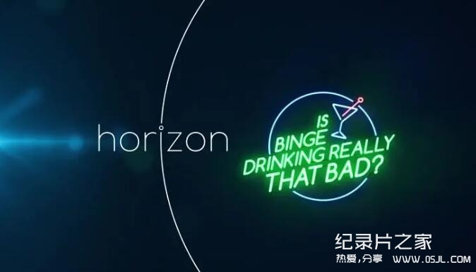 【英语中字】bbc地平线系列:狂饮真的伤身吗? Horizon: Is Binge Drinking Really That Bad? (2015) 全1集 超清1080P图片
