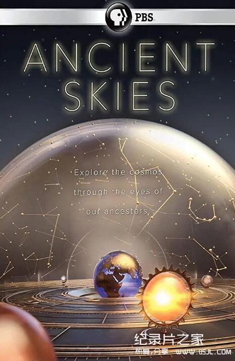 【英语中英字幕】天文科普纪录片:古时的天空 Ancient Skies 2019 全三集 超清画质图片 No.1