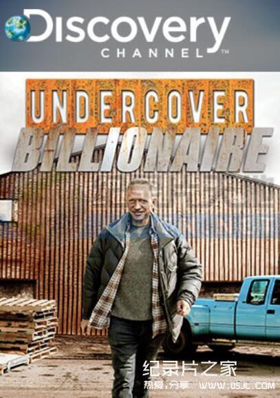 [英语中字]Discovery纪实纪录片:富豪谷底求翻身 Undercover billionaire 全9集图片